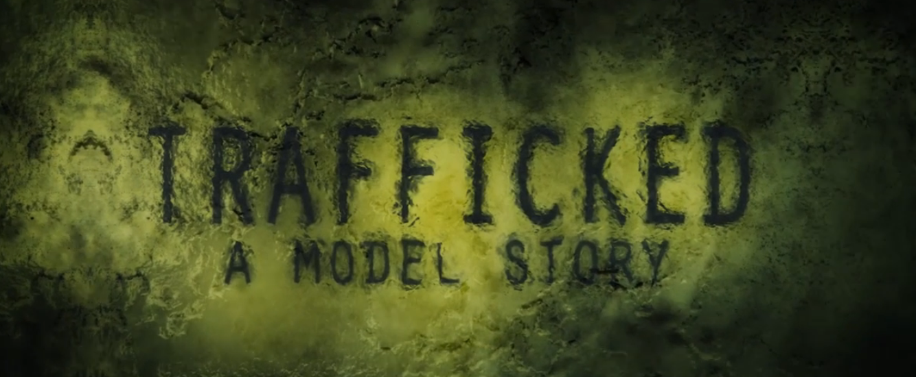 Trafficked: A Model Story